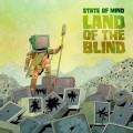 Buy State of Mind - Land Of The Blind Mp3 Download