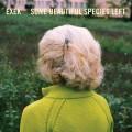 Buy Exek - Some Beautiful Species Left Mp3 Download