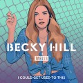 Buy Becky Hill - I Could Get Used To This (CDS) Mp3 Download