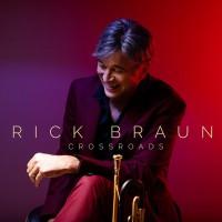 Purchase Rick Braun - Crossroads