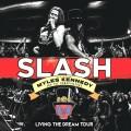 Buy Slash - Living The Dream Tour (Live) Mp3 Download