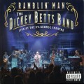 Buy The Dickey Betts Band - Ramblin' Man - Live At The St. George Theatre Mp3 Download
