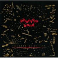 Purchase Phantom Band - Freedom Of Speech