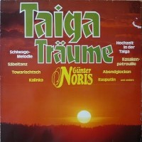 Purchase Gunter Noris - Taiga Traume (Vinyl)