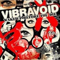 Purchase Vibravoid - Wake Up Before You Die CD1