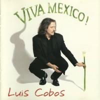 Purchase Luis Cobos - Viva Mexico