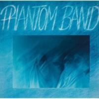 Purchase Phantom Band - Phantom Band