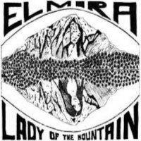 Purchase Elmira - Lady Of The Mountain (Vinyl)