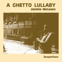 Purchase Jackie McLean - A Ghetto Lullaby (Vinyl)