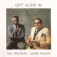 Purchase Mal Waldron - Left Alone '86 (With Jackie Mclean)