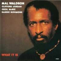 Purchase Mal Waldron - What It Is (Vinyl)