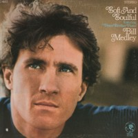 Purchase Bill Medley - Soft And Soulful (Vinyl)