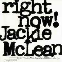 Purchase Jackie McLean - Right Now! (Reissued 1991)