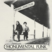 Purchase Mark Farner - Monumental Funk (With Don Brewer) (Remastered 2017)