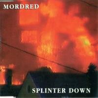 Purchase Mordred - Splinter Down