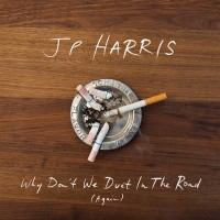 Purchase Jp Harris - Why Don't We Duet In The Road (Again) (EP)