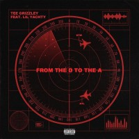Purchase Tee Grizzley - From The D To The A (Feat. Lil Yachty) (CDS)