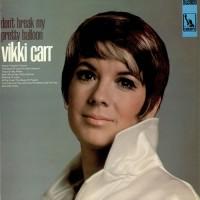 Purchase Vikki Carr - Don't Break My Pretty Balloon (Vinyl)