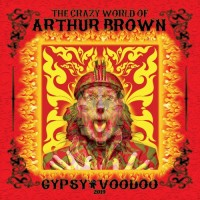 Purchase Arthur Brown - The Crazy World Of Arthur Brown - Gypsy Voodoo