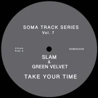 Purchase Slam & Green Velvet - Take Your Time (CDS)
