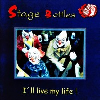 Purchase Stage Bottles - I'll Live My Life