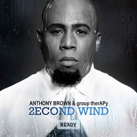 Purchase Anthony Brown & Group Therapy - 2Econd Wind