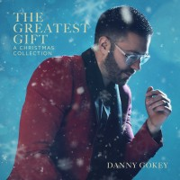 Purchase Danny Gokey - The Greatest Gift: A Christmas Collection