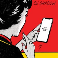 Purchase DJ Shadow - Our Pathetic Age CD1