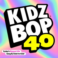 Purchase Kidz Bop Kids - Kidz Bop 40 CD1
