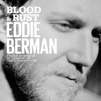Purchase Eddie Berman - Blood & Rust (EP)