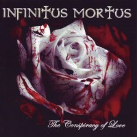 Purchase Infinitus Mortus - The Conspiracy Of Love