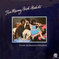 Purchase John Nicholas - Too Many Bad Habits (Vinyl)