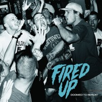 Purchase Fired Up - Doomed To Repeat (EP)