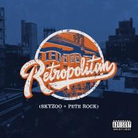 Purchase Skyzoo & Pete Rock - Retropolitan