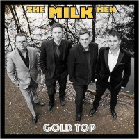 Purchase The Milk Men - Gold Top