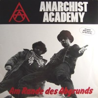 Purchase Anarchist Academy - Am Rande Des Abgrunds