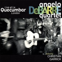 Purchase Angelo Debarre Quartet - Live At Le Quecumbar London
