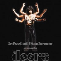 Purchase Infected Mushroom - The Doors Remixed CD2