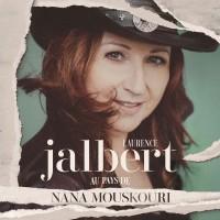 Purchase Laurence Jalbert - Au Pays De Nana Mouskouri