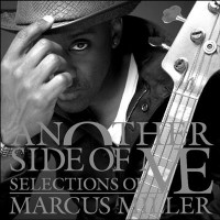 Purchase Marcus Miller - Another Side Of Me - Selections Of Marcus Miller