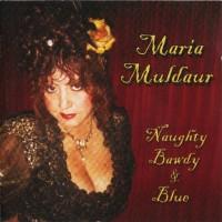 Purchase Maria Muldaur - Naughty Bawdy & Blue