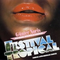 Purchase Gunter Noris - Festival Tropical (Vinyl)