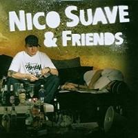 Purchase Nico Suave - Nico Suave & Friends
