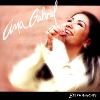 Purchase Ana Gabriel - Eternamente
