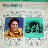 Purchase Rose Maddox - Alone With You (Vinyl)