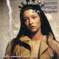 Purchase The Bollock Brothers - The Prophecies Of Nostradamus