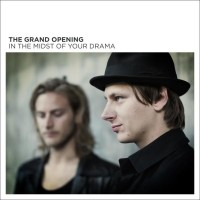 Purchase The Grand Opening - In The Midst Of Your Drama