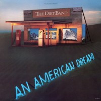 Purchase The Nitty Gritty Dirt Band - An American Dream (Vinyl)