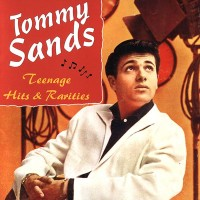 Purchase Tommy Sands - Teenage Hits & Rarities