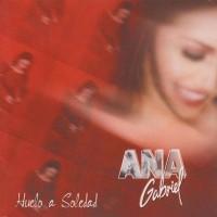 Purchase Ana Gabriel - Huelo A Soledad
